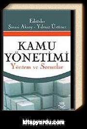 Kamu Yönetimi & Yöntem ve Sorunlar (Şinasi Aksoy,Yılmaz Üstüner)