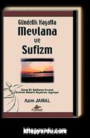 Gündelik Hayatta Mevlana ve Sufizm
