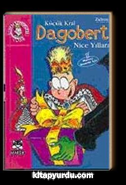 Küçük Kral Dagobert Nice Yıllara