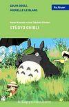 Stüdyo Ghibli & Hayao Miyazaki ve İsao Takahata Filmleric