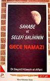 Gece Namazı / Sahabe ve Selefi Salihinin