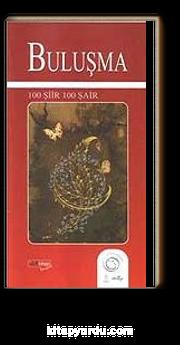 Buluşma / 100 Şiir 100 Şair
