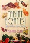 Tabiat Eczanesi / Şifalı Bitkiler Ansiklopedisi 1 (Ciltli)