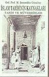 İslam Tarihinin Kaynakları Tarih ve Müverrihleri