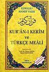 (Orta Boy) Kur'an-ı Kerim ve Türkçe Meali / Elmalılı Hamdi Yazır