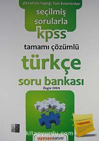 2011 KPSS Seçilmiş Sorularla Türkçe Soru Bankası Tamamı Çözümlü