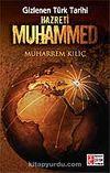 Gizlenen Türk Tarihi Hz. Muhammed