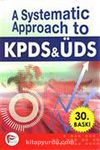 A Systematic Approach to KPDS ÜDS