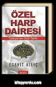 Özel Harp Dairesi &Türkiyenin Gizli Tarihi