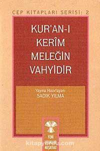 Kuran'ı Kerim Meleğin Vahyidir -  pdf epub