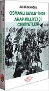 Osmanlı Devleti'nde Arap Milliyetçi Cemiyetleri