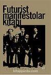 Futurist Manifestolar Kitabı