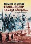 Trablusgarp Savaşı ve Türk İtalyan Diplomatik İlişkileri