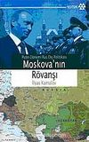 Moskova'nın Rövanşı & Putin Dönemi Rus Dış Politikası