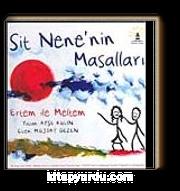 Sit Nene'nin Masalları & Ethem ile Meltem
