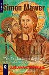 Yudas İncili & Ya Yudas Hain Değilse?