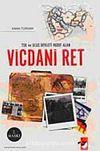 TSK ve Ulus Devleti Hedef Alan Vicdani Ret