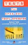 Tests for Kpds Üds Toefl Kpss Yds / Subject Tests Consisted of Outhentic Questions
