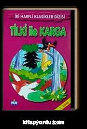 Tilki ile Karga-1. Sınıf / İri Harfli Klasikler Dizisi