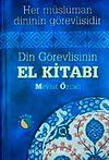 Din Görevlisinin El Kitabı & Her Müslüman Dinin Görevlisidir (Büyük Boy Ciltli 1.hm)