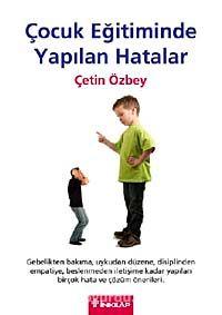 Çocuk Eğitiminde Yapılan Hatalar - Çetin Özbey pdf epub