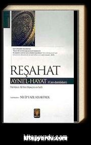 Reşahat Ayne'l-Hayat (Can Damlaları)