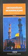 Ortadoğuda Modernleşme & İslam ve Sekülerizm