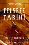 Felsefe Tarihi & Thales'ten Baudrillard'a (Karton Kapak)