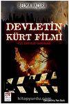 Devletin Kürt Filmi (1925-2009 Kürt Raporları)