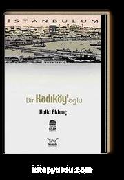 Bir Kadıköy'oğlu-21