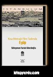 Eyüp & Kısa Metrajlı Film Tadında-37