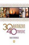 30 Ramazan 40 Tavsiye