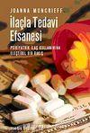 İlaçla Tedavi Efsanesi & Psikiyatrik İlaç Kullanımına Eleştirel Bir Bakış