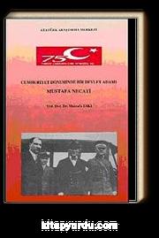 Cumhuriyet Döneminde Bir Devlet Adamı Mustafa Necati