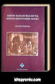 Kırım Karasubazar'da Sosyo-Ekonomik Hayat