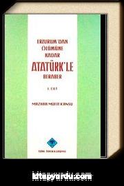 Erzurum'dan Ölümüne Kadar Atatürk'le Beraber (2 Cilt)