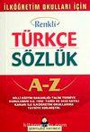 İlköğretim Okulları İçin Renkli Türkçe Sözlük Cep Boy (Kitap Kağıdı  Karton Kapak)