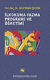 İlkokuma-Yazma Programı ve Öğretimi