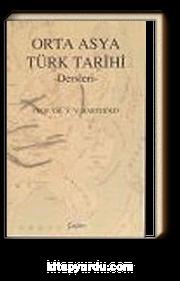 Orta Asya Türk Tarihi Dersleri