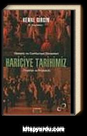 Osmanlı ve Cumhuriyet Dönemleri Hariciye Tarihimiz (Teşkilat ve Protokol)