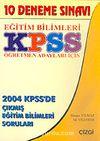 KPSS Eğitim Bilimleri: Öğretmen Adayları İçin 10 Deneme Sınavı
