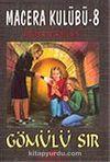 Macera Kulübü-8 Gömülü Sır