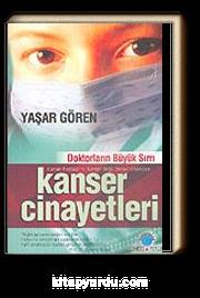 Doktorların Büyük Sırrı Kanser Cinayetleri