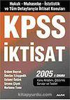 KPSS İktisat 2005/Hukuk-İktisat-Muhasebe-İstatistik ve Tüm Detaylarıyla İktisat Konuları A Grubu