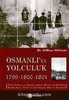 Osmanlı'ya Yolculuk 1789-1800-1801