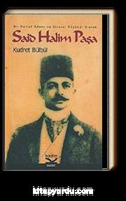 Said Halim Paşa/Bir Devlet Adamı ve Siyasal Düşünür Olarak