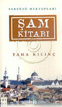 Şam KitabıYeryüzü Mektupları - Taha Kılınç pdf epub