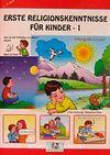 Erste Religionskenntnisse Für Kinder 1 & Çocuklara İlk Dini Bilgiler 1