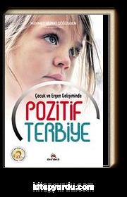 Çocuk ve Ergen Gelişiminde Pozitif Terbiye