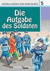 5. Die Aufgabe des Soldaten (Askerin Görevi) / Said Nursi'den İbretli Hikayeler 5